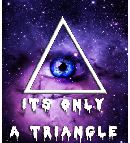 It's Only a triangle. Sticker