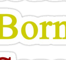 Proudly Born In Senegal Sticker