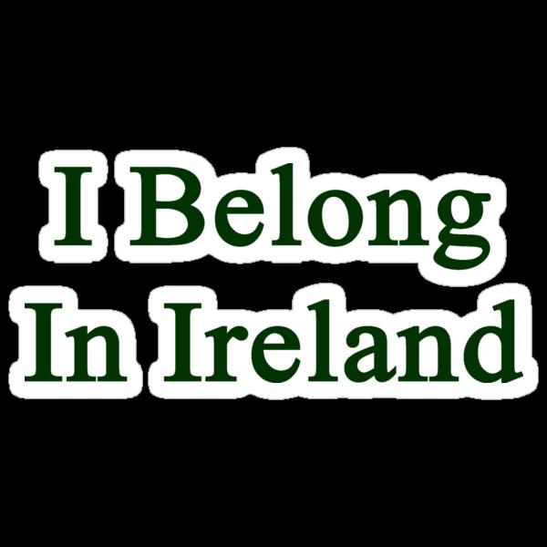 I Belong In Ireland by supernova23