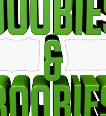 DOOBIES & BOOBIES - green. Sticker