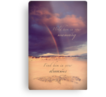Hold Him In Your Memory Metal Print