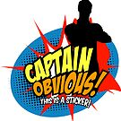 Captain Obvious Sticker by KentZonestar
