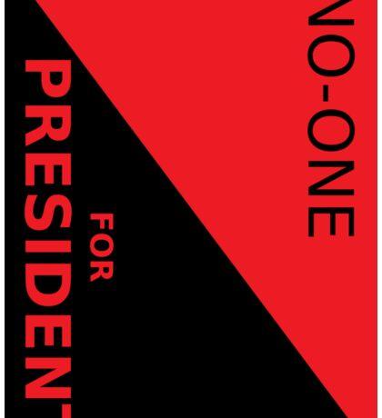 NO_ONE FOR PRESIDENT BUMPER STICKER Sticker