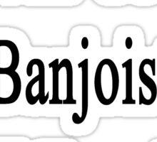 I'm The Coolest Banjoist You'll Ever Meet Sticker