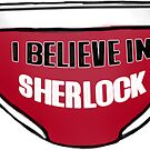 I believe in Sherlock - Red Pants style by sneakazeke