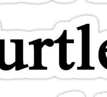 Trust Me Turtles Need Us Sticker