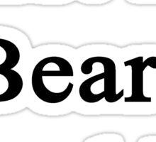 Trust Me Bears Need Us Sticker