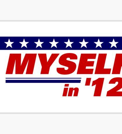 Myself in 2012 Sticker