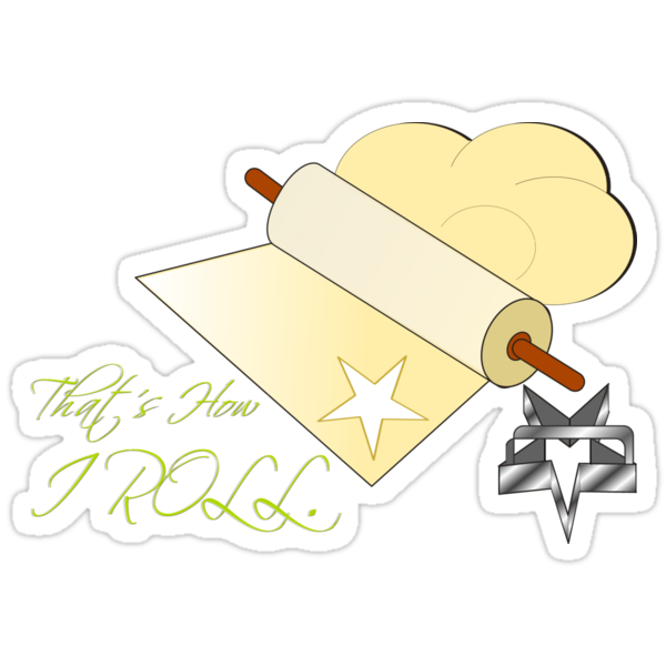 That's how I roll rolling pin. by Weber Consulting