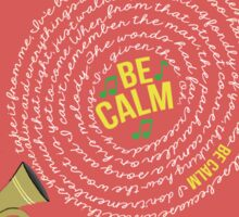Be Calm Sticker