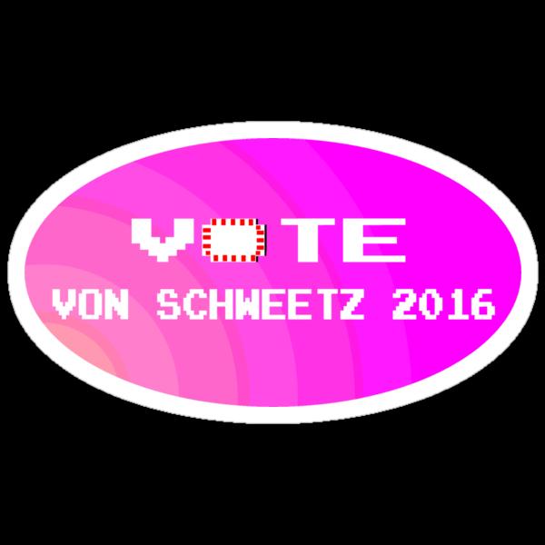 Von Schweetz 2016 - President by Weber Consulting