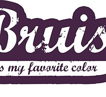 Bruise is my favorite color Decal by Scott Harrison