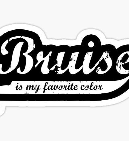 Bruise is my favorite color Decal v2 Sticker