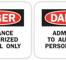 Danger - Authorized Personnel Only - Mini Sticker