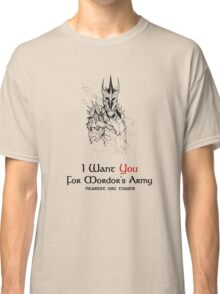 I Want you For Mordor's Army Classic T-Shirt