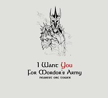 I Want you For Mordor's Army Unisex T-Shirt