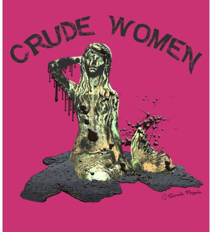 Crude Women Sticker (Pink) Sticker