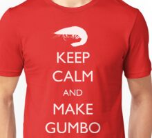 Keep Calm and Make Gumbo Unisex T-Shirt