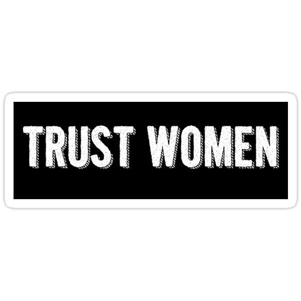 Trust Women Sticker by Hawthorn Mineart