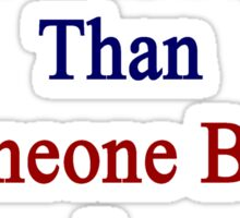 I'm More Norwegian Than Someone Born In Norway Sticker