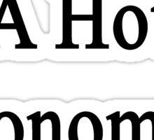 My Wife Is A Hot Economics Teacher Sticker