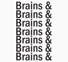 Brains & .... by Nightmarespoon