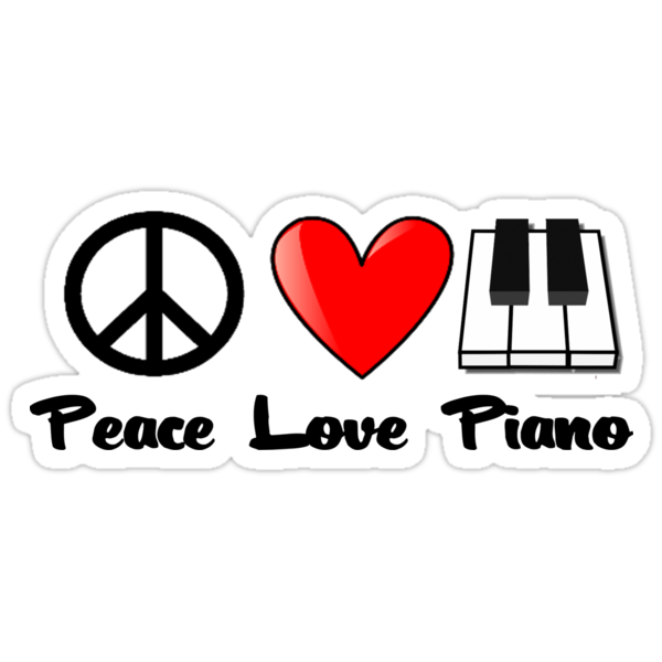 Peace, Love, Piano by shakeoutfitters