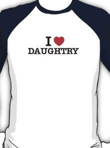I Love DAUGHTRY T-Shirt