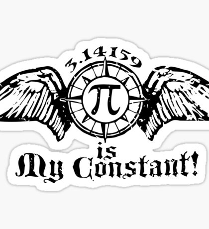 Pi is My Constant Sticker