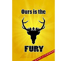 Baratheon House [Ours is the Fury] Poster Photographic Print