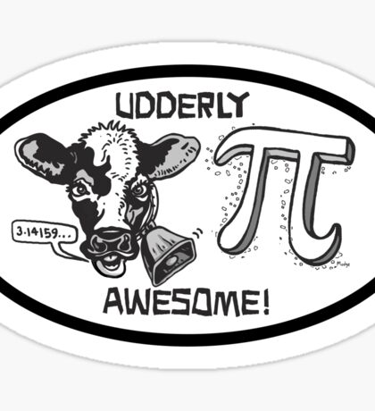 Funny Cow Pi Udderly Awesome Sticker