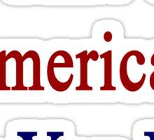 I'm That Cute American Guy You Like Sticker