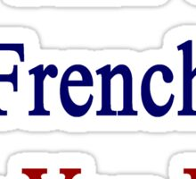 I'm That Cute French Guy You Like Sticker
