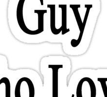I'm That Cute Guy Who Loves Bears Sticker