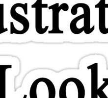 Great Illustrators Look Like Me Sticker