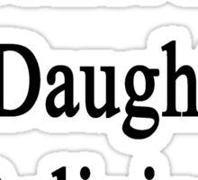 Ballet Is My Daughter's Religion Sticker