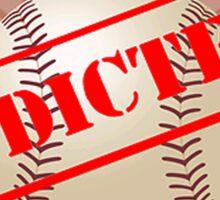 Addicted to Baseball Sticker