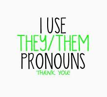 Trans Pride - I Use They/Them Pronouns Unisex T-Shirt