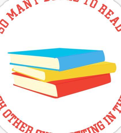 So Many Books To Read... Sticker