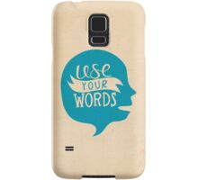 Use Your Words (Alternate) Samsung Galaxy Case/Skin