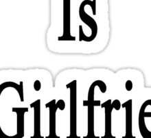 Writing Is My Girlfriend's Therapy Sticker