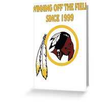 Redskins Winning Off The Field Success! Greeting Card