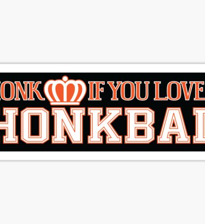 Honk If You Love Honkbal Sticker
