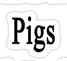 I Will Defend Pigs No Matter What Sticker