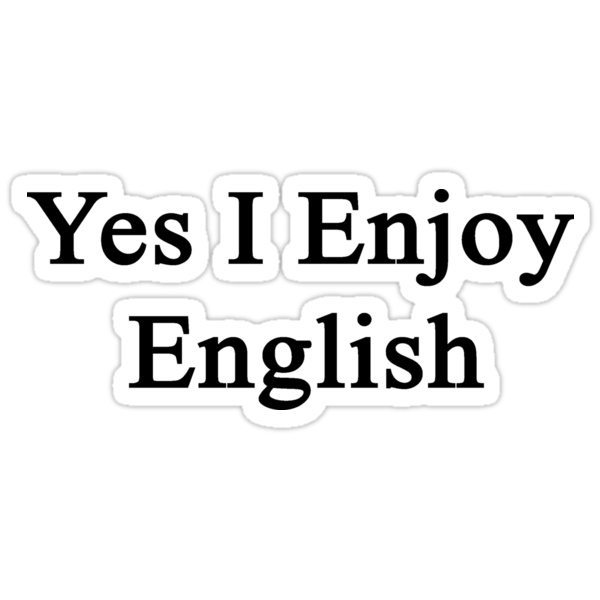 Yes I Enjoy English by supernova23