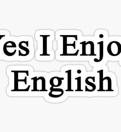 Yes I Enjoy English Sticker