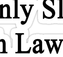 I Only Sleep With Lawyers Sticker