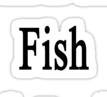 I Will Defend Fish No Matter What Sticker