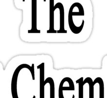 My Mom Is The Best Chemistry Teacher Sticker