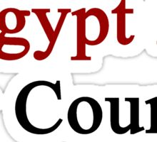 Egypt Is My Country Sticker